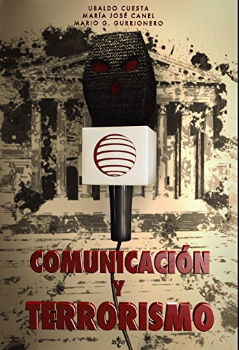 9788430954469: Comunicación y terrorismo
