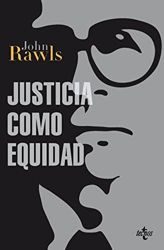 9788430954568: Justicia como equidad / Justice as Fairness: Materiales para una teoría de la justicia / Materials for a Theory of Justice (Spanish Edition)