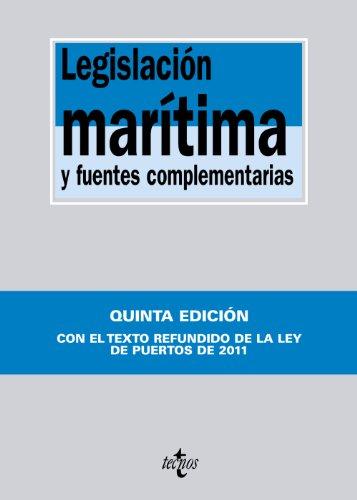 9788430954629: Legislacion maritima y fuentes complementarias / Maritime legislation and additional sources (Spanish Edition)