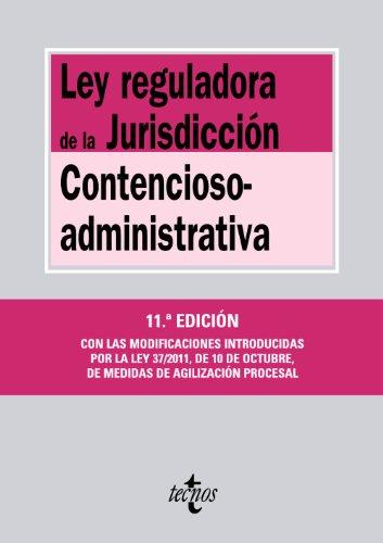 9788430954674: Ley reguladora de la jurisdiccion contencioso-administrativa / Regulatory jurisdiction law of administrative litigation (Spanish Edition)