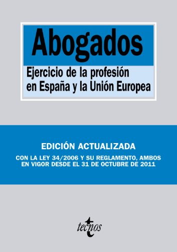 9788430954780: Abogados / Lawyers: Ejercicio De La Profesion En Espana Y La Union Europea / Practice of the Profession in Spain and the European Union (Spanish Edition)