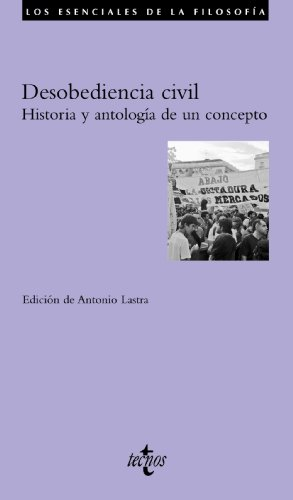 9788430954810: Desobediencia Civil / Civil disobedience: Historia Y Antologia De Un Concepto / History and Anthology of a Concept (Spanish Edition)
