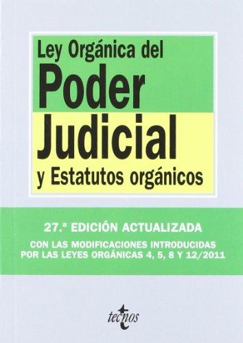 9788430954841: Ley Orgánica del Poder Judicial: y Estatutos orgánicos (Derecho - Biblioteca De Textos Legales)