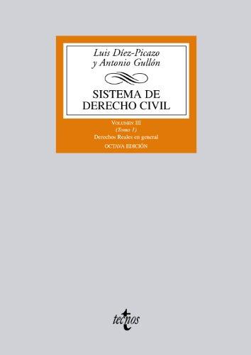9788430954971: Sistema de Derecho civil: Volumen III (Tomo 1) Derechos Reales en general: 3 (Derecho - Biblioteca Universitaria De Editorial Tecnos)