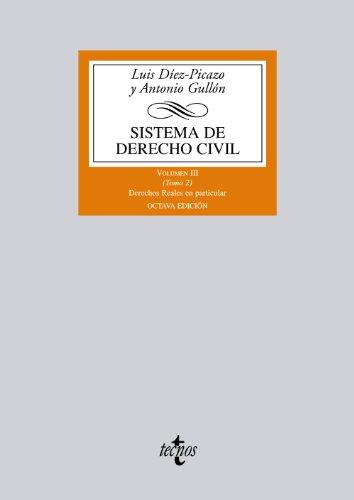 9788430954988: Sistema de derecho civil / Civil Law System: Los derechos reales en particular / Real Rights in Particular (Biblioteca Universitaria) (Spanish Edition)