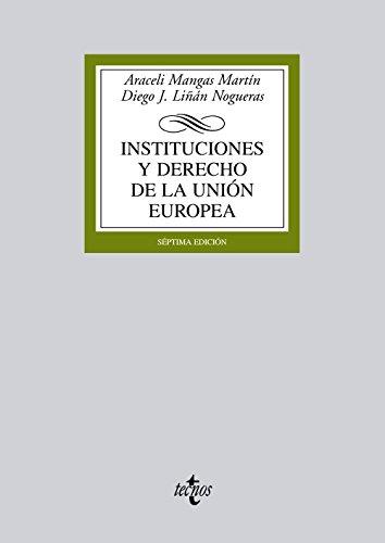 9788430955084: Instituciones y derecho de la Union Europea / Institutions and European Union law (Spanish Edition)