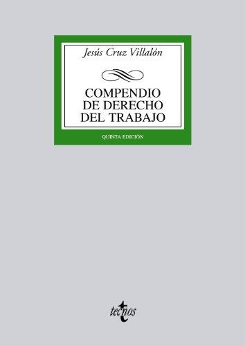 9788430955121: Compendio de Derecho del Trabajo (Derecho - Biblioteca Universitaria De Editorial Tecnos)