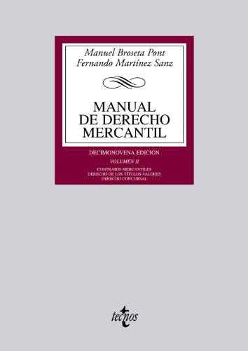 9788430955145: Manual de Derecho Mercantil: Vol. II. Contratos mercantiles. Derecho de los títulos-valores. Derecho Concursal: 2 (Derecho - Biblioteca Universitaria De Editorial Tecnos)