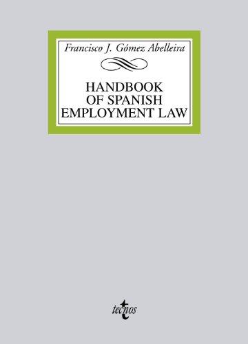 HANDBOOK ON SPANISH EMPLOYMENT LAW: Gómez Abelleira, Francisco J.
