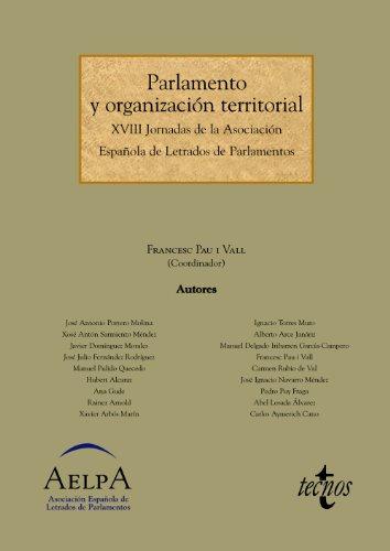 PARLAMENTO Y ORGANIZACIÓN TERRITORIAL. XVIII JORNADAS DE: Francesc Pau i