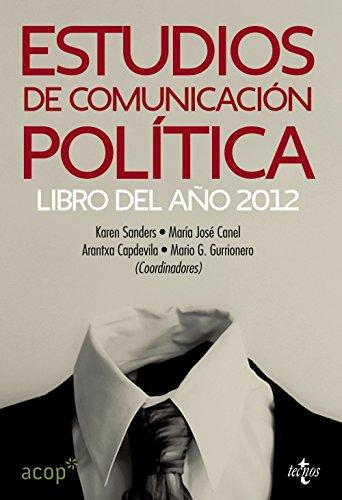 9788430955305: Estudios de comunicación política: Libro del año 2012 (Sociología - Semilla y Surco)