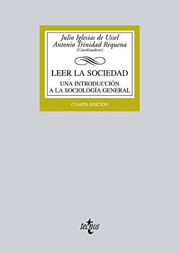 9788430955336: Leer la sociedad: Una introducción a la Sociología general (Derecho - Biblioteca Universitaria De Editorial Tecnos)