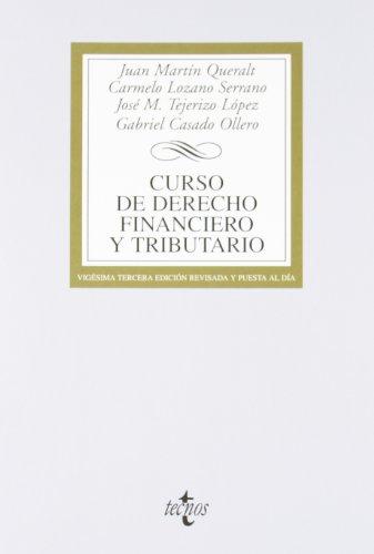 Curso de Derecho Financiero y Tributario: Juan Martín Queralt/Carmelo