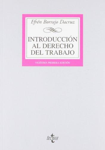 9788430955435: Introducción al derecho del trabajo / Introduction to Employment Law: Concepto e historia del derecho del trabajo / Concept and history of labor law (Spanish Edition)