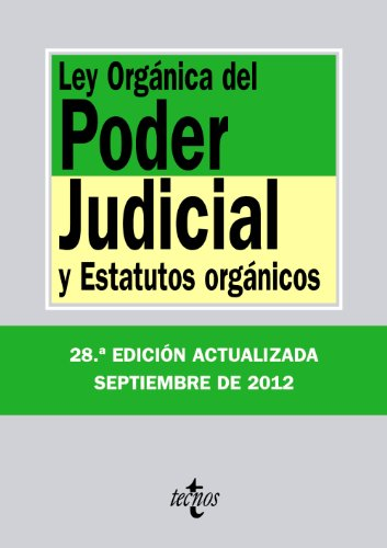 9788430955596: Ley orgánica del poder judicial / Organic Law of the Judicial Power: y estatutos orgánicos / and organic statutes (Spanish Edition)