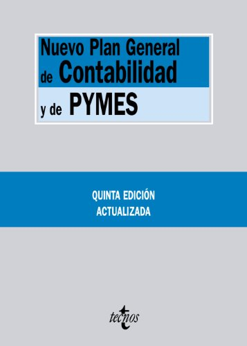 9788430955756: Nuevo Plan General de Contabilidad y de Pymes / New General Accounting Plan and SMEs: Reales Decretos 1.514/2007 Y 1.515/2007, De 16 De Noviembre (Spanish Edition)