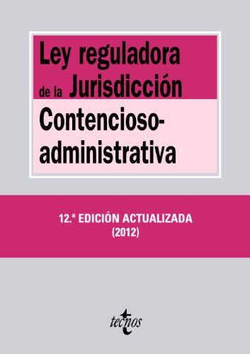 9788430955787: Ley reguladora de la Jurisdiccion Contencioso-administrativa / Regulatory law of Contentious Administrative Jurisdiction (Spanish Edition)