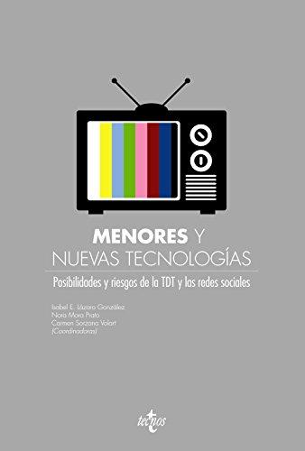 9788430955992: Menores y nuevas tecnologías: Posibilidades y riesgos de la TDT y las redes sociales (Derecho - Estado Y Sociedad)