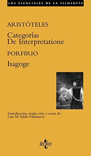 CATEGORIAS/DE INTERPRETATIONE/ISAGOGE: ARISTÓTELES;PORFIRIO