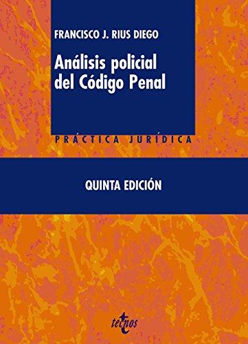 9788430956098: Análisis policial del código penal / Law enforcement Analysis of the Criminal Code (Spanish Edition)