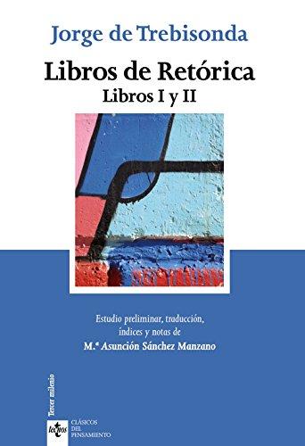 9788430957354: Libros de retórica: Libros I y II (Clásicos - Clásicos Del Pensamiento)