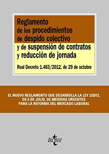 Reglamento de los procedimientos de despido colectivo y de suspensión de contratos y reducci...