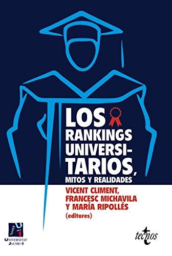 LOS RANKINGS UNIVERSITARIOS, MITOS Y REALIDADES: Vicent Climent, Francesc