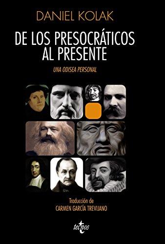 9788430957675: De los presocráticos al presente / From the Presocratics to the present days: Una Odisea Personal / a Personal Odyssey (Spanish Edition)