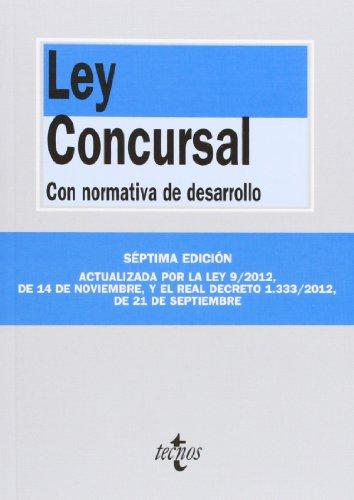 9788430957712: Ley Concursal. Con Normativa De Desarrollo - 7º Edición (Derecho - Biblioteca De Textos Legales)