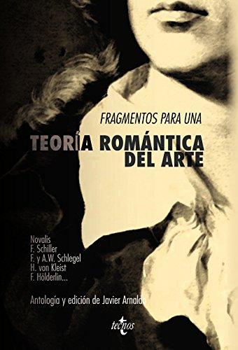 9788430958009: Fragmentos para una teoría romántica del arte / Fragments for a Romantic Theory of Art (Spanish Edition)