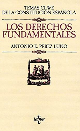 9788430958078: Los derechos fundamentales (Derecho - Temas Clave De La Constitución Española)