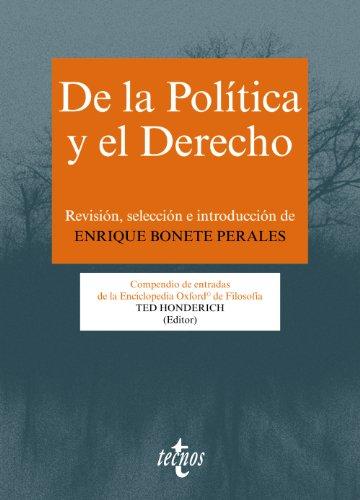 9788430958177: De La Política Y El Derecho. Compendio De Entradas De La Enciclopedia Oxford De Filosofía (Filosofía - Filosofía Y Ensayo)