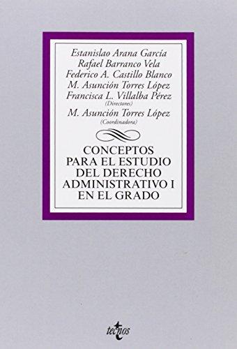 9788430958894: Conceptos para el estudio del Derecho administrativo I en el grado (Derecho - Biblioteca Universitaria De Editorial Tecnos)