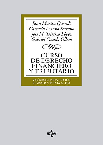 9788430958955: Curso de Derecho Financiero y Tributario (Derecho - Biblioteca Universitaria De Editorial Tecnos)