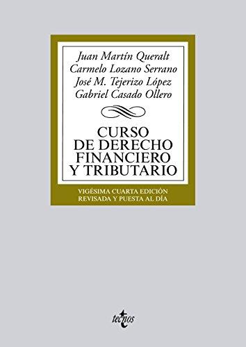 Curso de derecho financiero y tributario /: Queralt, Juan Martín;