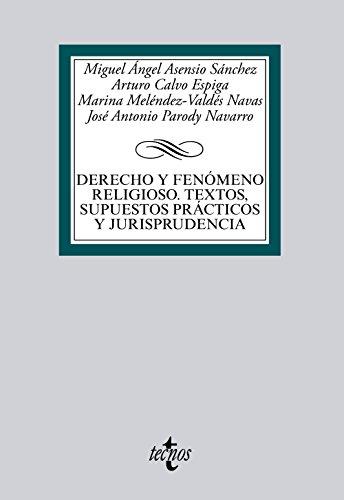9788430959143: Derecho y fenómeno religioso. Textos, supuestos prácticos y jurisprudencia