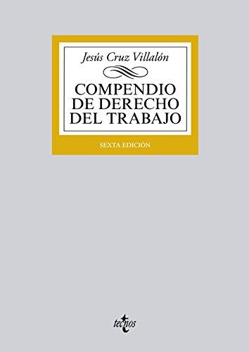 9788430959334: Compendio de Derecho del Trabajo (Derecho - Biblioteca Universitaria De Editorial Tecnos)