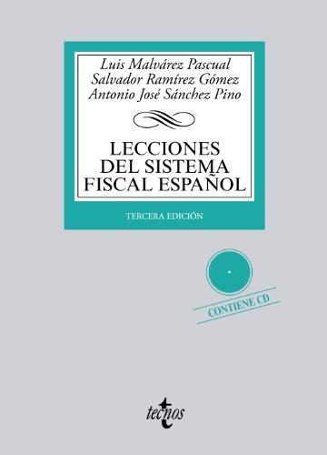 Lecciones Del Sistema Fiscal Español. Contiene (+: Luis Malvárez Pascual;