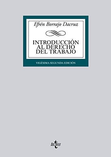 9788430959464: Introducción al derecho del trabajo / Introduction to Employment Law: Concepto e historia del derecho del trabajo / Concept and History of Labor Law (Spanish Edition)