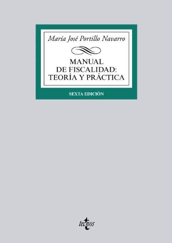 9788430959488: Manual De Fiscalidad. Teoría Y Práctica (Derecho - Biblioteca Universitaria De Editorial Tecnos)