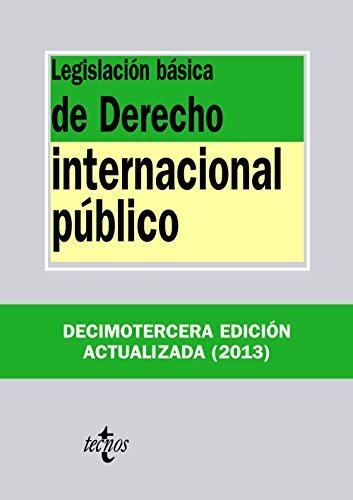 9788430959549: Legislación básica de derecho internacional público / Basic legislation of public international law (Biblioteca De Textos Legales / Library of Legal Texts) (Spanish Edition)