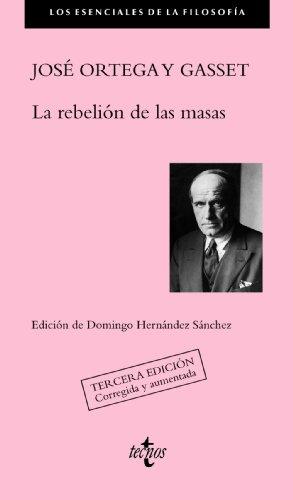 9788430959600: La rebelión de las masas / The Revolt of the Masses (Spanish Edition)