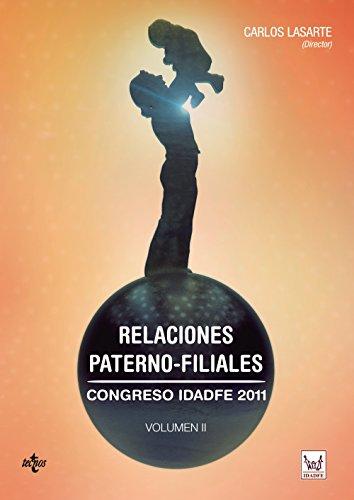 RELACIONES PATERNO-FILIALES: CONGRESO IDADFE 2011.VOLUMEN II: Carlos Lasarte Álvarez,