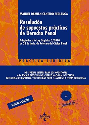 9788430960859: Resolución de supuestos prácticos de Derecho Penal / Resolution of practical cases of Criminal Law: Adaptados a La Ley Orgánica 5/2010, De 22 De Junio, De Reforma Del Código Penal (Spanish Edition)