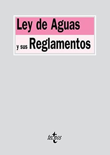 9788430960897: Ley de Aguas y sus Reglamentos (Spanish Edition)