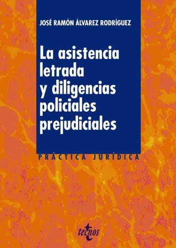 9788430961290: La asistencia letrada y las diligencias policiales prejudiciales / Legal aid and preliminary police inquiries (Spanish Edition)