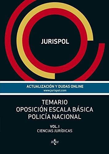 9788430961429: Temario Oposición Escala Básica Policía Nacional. Ciencias Jurídicas - Volumen I: 1 (Derecho - Práctica Jurídica)