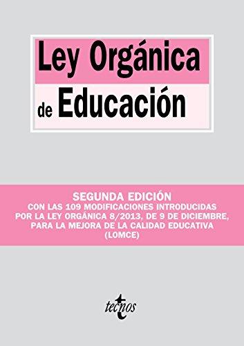 9788430961573: Ley Orgánica De Educación. Modificada Por La Ley Orgánica 8/2013, De 9 De Diciembre, Para La Mejora De La Calidad Educativa (LOMCE) (Derecho - Biblioteca De Textos Legales)