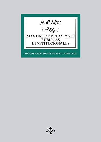 9788430962471: Manual de Relaciones Públicas e Institucionales / Manual of Public Relations and Institutional (Spanish Edition)