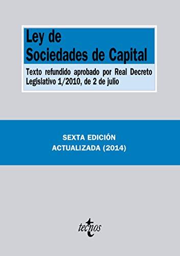 9788430962624: Ley de Sociedades de Capital: Texto refundido aprobado por Real Decreto Legislativo 1/2010, de 2 de julio (Derecho - Biblioteca De Textos Legales)